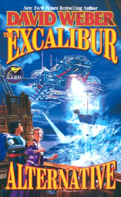 The Excalibur Alternative By Weber, David