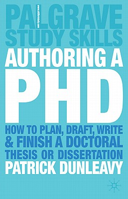 Authoring a Phd By Dunleavy, Patrick